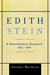 Edith Stein: A Philosophical Prologue, 1913D1922 Paperback