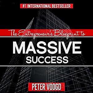 The Entrepreneur's Blueprint to Massive Success Audiobook