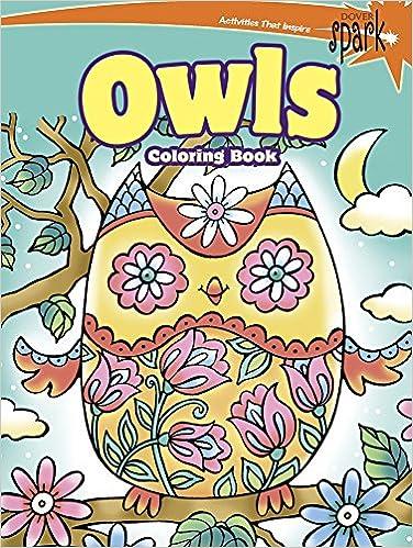 SPARK Owls Coloring Book Dover Books Noelle Dahlen 9780486802114 Amazon