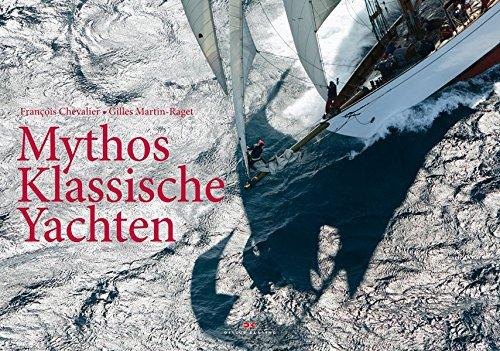 Mythos Klassische Yachten