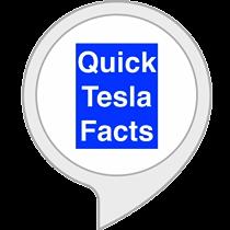 Tesla Quick Facts