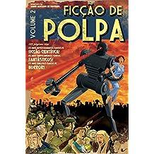 Ficção de polpa, vol. 2