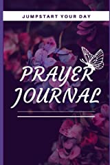 Jumpstart Your Day: Prayer Journal Paperback