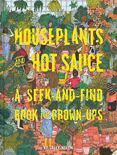 Houseplants and Hot Sauce: A Seek-and-Find Book for Grown-Ups PDF