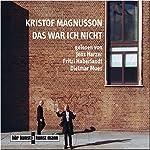 Das war ich nicht | Kristof Magnusson