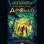 The Burning Maze: The Trials of Apollo, Book 3 | Rick Riordan
