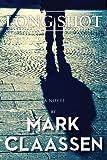 Long Shot, Mark Claassen, 1482077523