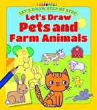 Let's Draw Pets and Farm Animals (Let's Draw Step by Step)