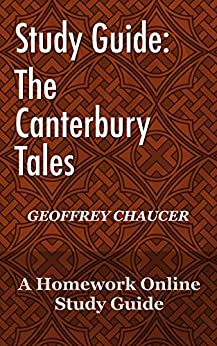Study Guide: The Canterbury Tales by [Online, Homework]