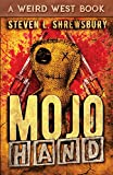 img - for Mojo Hand (The Joel Stuart Adventures) (Volume 3) book / textbook / text book