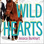 Wild Hearts: An If Only Novel | Jessica Burkhart