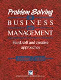 Problem Solving in Business and Management, M. J. Hicks, 0412374900