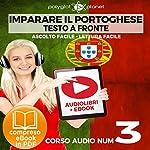 Imparare il portoghese - Lettura facile   Ascolto facile - Testo a fronte - Portoghese corso audio, Volume 3 [Learn Portuguese - Portuguese Audio Course, Volume 3]    Polyglot Planet