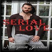 Serial Love: Saints Protection & Investigation | Maryann Jordan