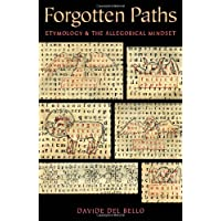 Forgotten Paths: Etymology and the Allegorical Mindset