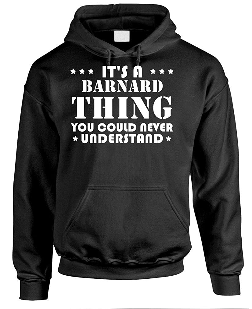 Pullover Hoodie Its A Barnard Thing Youd Never Understand