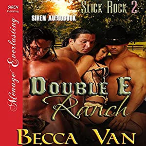 Double E Ranch: Slick Rock 2 Audiobook