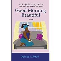 Good Morning Beautiful (Trust)
