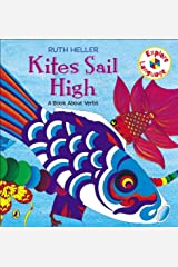 Kites Sail High: A Book About Verbs (Explore!) by Ruth Heller(1998-02-23) Paperback