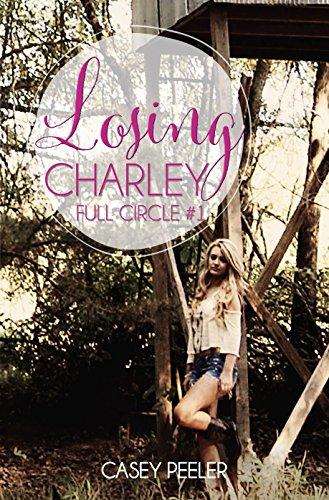 Losing Charley (Full Circle Book -