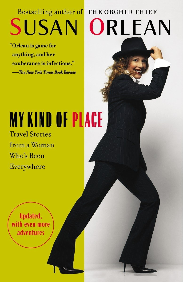 Download My Kind of Place: Travel Stories from a Woman Who's Been Everywhere PDF