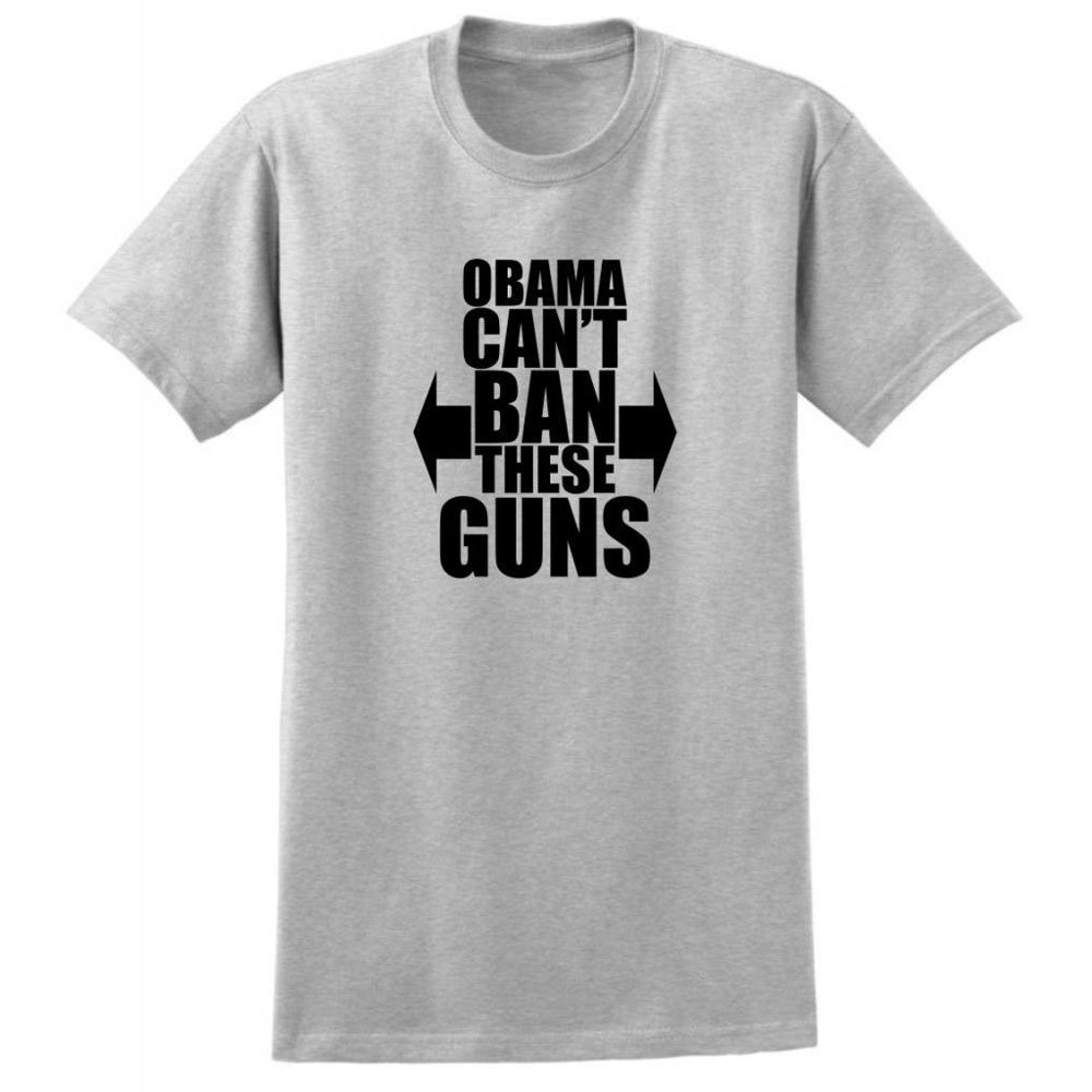 Loo Show Obama Can T Ban These Guns Crew T Shirt Casual Tee