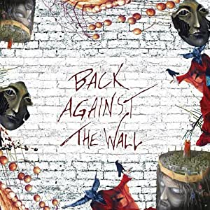 Back Against The Wall - A Tribute To Pink Floyd