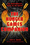 The Hunger Games Companion: The Unauthorized Guide to the Series