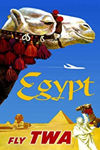Visit Egypt Fly TWA Airlines Camel Pyramids Sphynx in Desert Vintage Illustration Tourism Travel Cool Wall Decor Art Print Poster 12x18