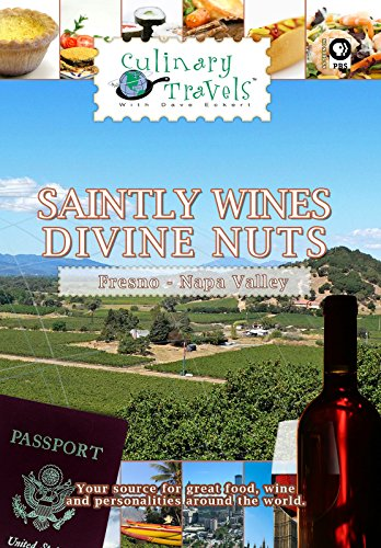 Culinary Travels - Saintly Wines - Divine Nuts - Napa Valley 2006 Sauvignon Blanc Wine