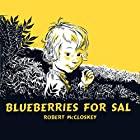 Blueberries For Sal Audiobook by Robert McCloskey Narrated by Owen Jordan