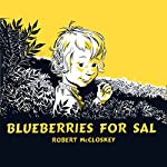 Blueberries For Sal | Robert McCloskey