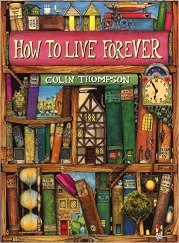 How To Live Forever (Red Fox Picture Books) by Thompson, Colin ...