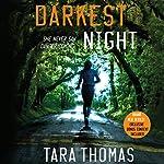 Darkest Night | Tara Thomas