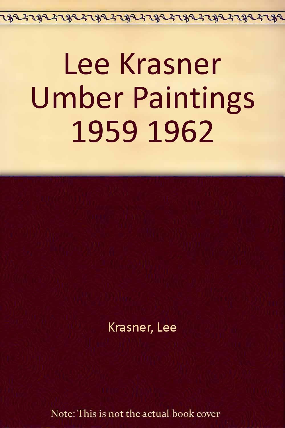 lee krasner the umber paintings 19591962
