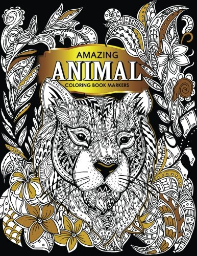 Read Online Amazing Animal: Coloring book markers (Premium Large Print Coloring Books for Adults) ebook
