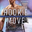 Rookie Move: The Brooklyn Bruisers Series, Book 1 Hörbuch von Sarina Bowen Gesprochen von: Nicol Zanzarella, Rock Engle