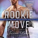 Rookie Move: The Brooklyn Bruisers Series, Book 1 | Sarina Bowen