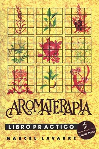 Aromaterapia - Libro Practico [Marcel Lavabre] (Tapa Blanda)