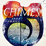 The Chimes | Anna Smaill