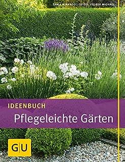 Pflegeleichte Gärten gestalten: Ideen, Tipps und Pflanzpläne ...