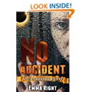 No Accident: A Teen Novel: A young adult paranormal mystery