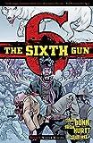 The Sixth Gun Volume 5: Winter Wolves