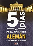 5 Dias para aprender aleman (N.E.) (Idiomas)