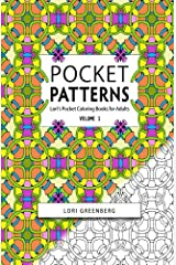 Pocket Patterns (Lori's Pocket Pattern Coloring Books for Adults) (Volume 1) Paperback