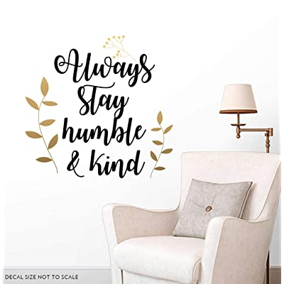 Always Stay Humble and Kind Wall Decals Nursery Wall Decal Nursery Wall Decor Quote Wall Decal Family Quote Quote Vinyl Decals: Kitchen & Dining