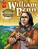 William Penn: Founder of Pennsylvania (Graphic Biographies)