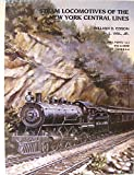 Steam Locomotives of the New York Central Lines, William D. Edson and H. Lansing Vail, 0965961702