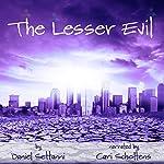 The Lesser Evil | Daniel Settanni