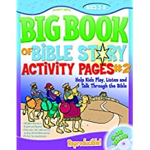Big Book of Bible Story Activity Pages #2: Help Kids Play, Listen and Talk Through the Bible